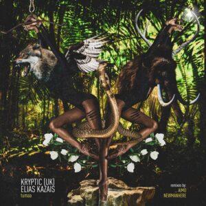 Kryptic (UK) & Elias Kazais - Tumaa